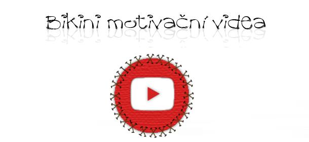 bikini motivační videa